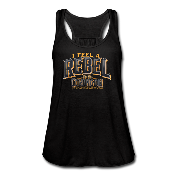 "Jessica Lynne Witty ""I Feel A Rebel Coming On"" Women's Flowy Tank Top by Bella - black"