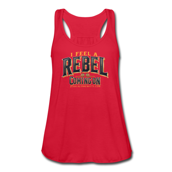 "Jessica Lynne Witty ""I Feel A Rebel Coming On"" Women's Flowy Tank Top by Bella - red"