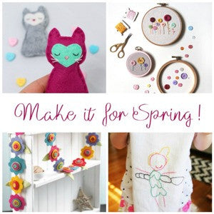Make it for Spring! Simple Projects You Can Finish!