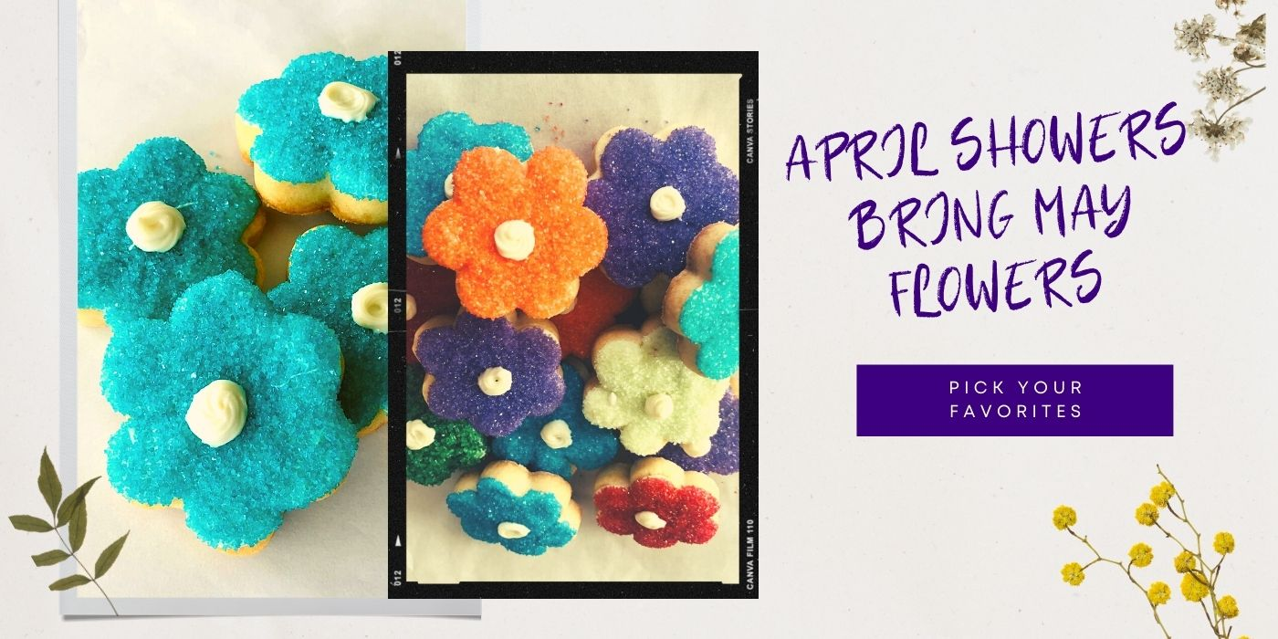 Flower shaped sugar cookies made with natural and organic ingredients. Special requests welcomed.