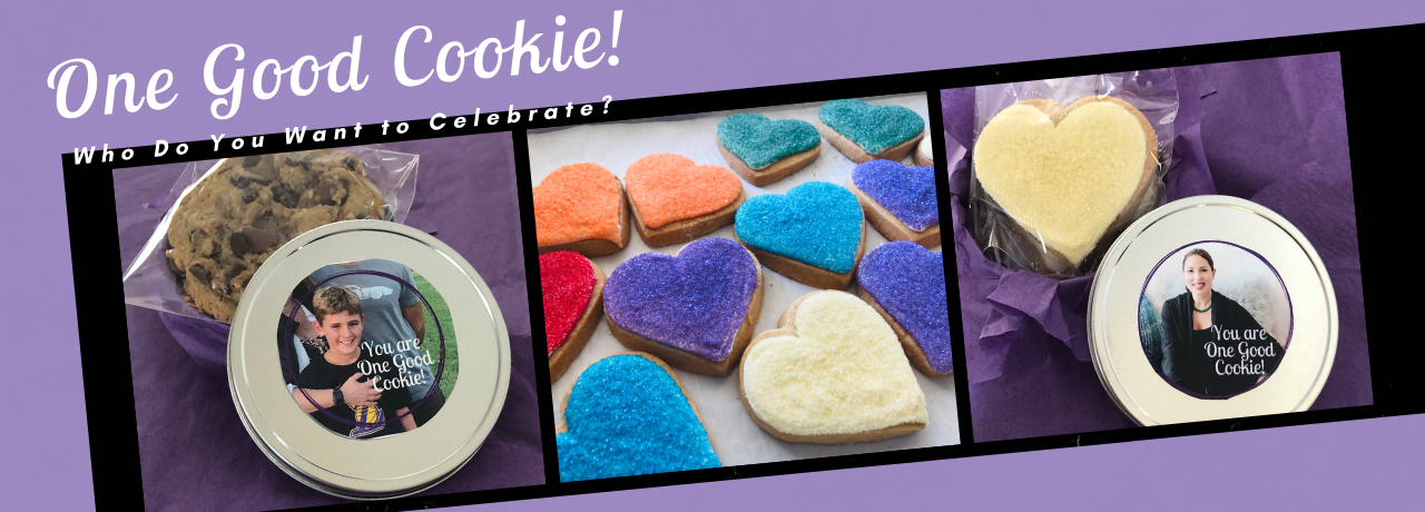 one good cookie gifts. Personalize and celebrate someone. Available in chocolate chip, sugar cookie hearts, and more
