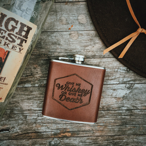 Give Me Whiskey or Give Me Death Leather Flask - Shop Stay Classic - 2