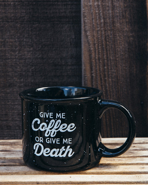 Give Me Coffee or Give Me Death Campfire Mug - Black - Shop Stay Classic - 1