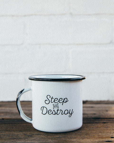 Steep and Destroy Enamel Camp Mug - Shop Stay Classic