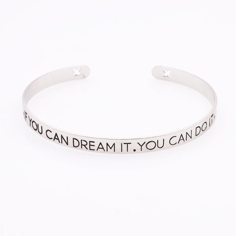 If you Can Dream It You Can Do It Mantra Bangle