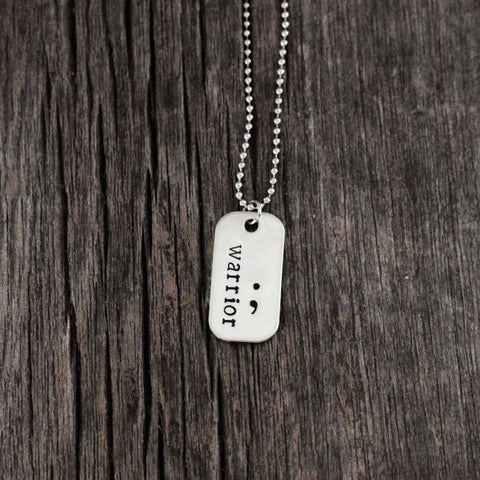 "Semicolon Dog Tag Pendant Necklace,Hand Stamped Jewelry, "" Warrior """