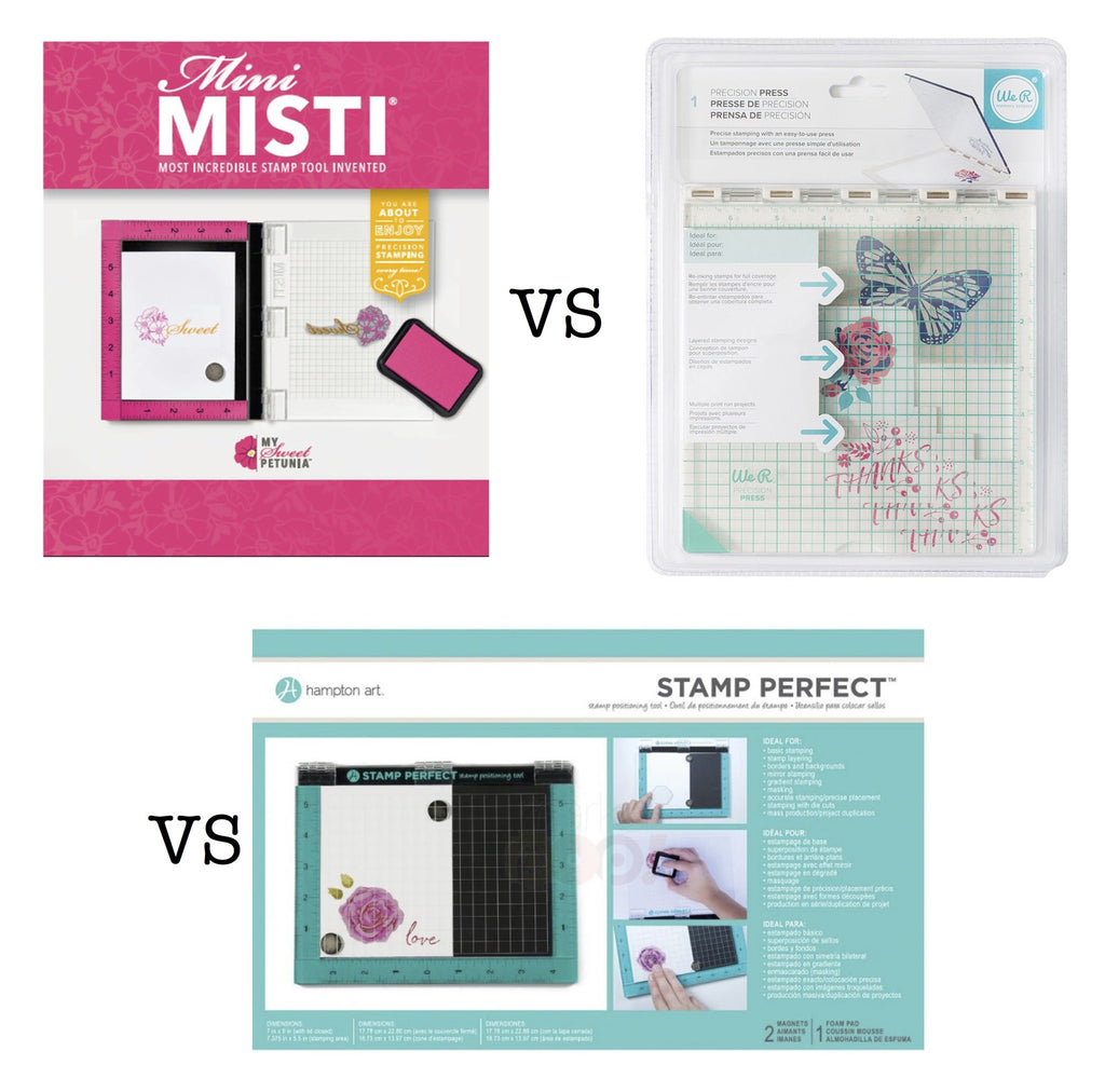 The We R Memory Keepers Precision Press vs. The MISTI vs. The Hampton Art Stamp Perfect