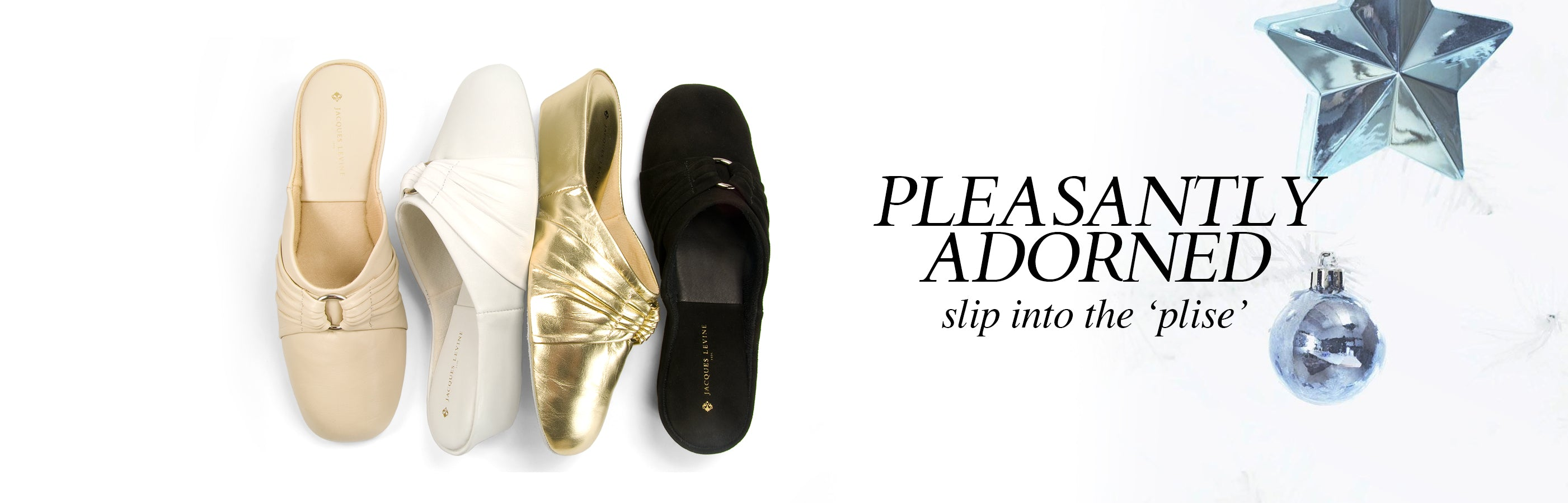 Jacques Levine PLISE Slippers
