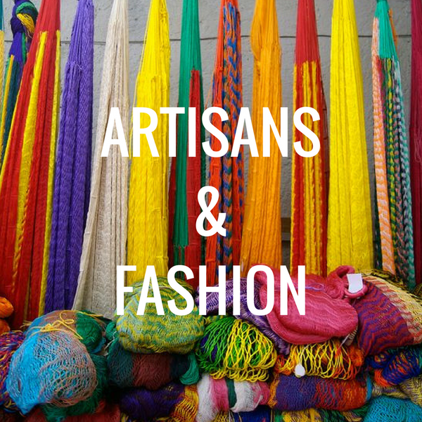 Artisans & Fashion
