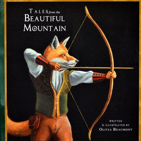 Tales from the Beautiful Mountain book by Olivia Beaumont