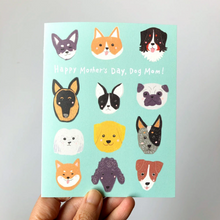 Load image into Gallery viewer, Dog Mom Mother's Day Card