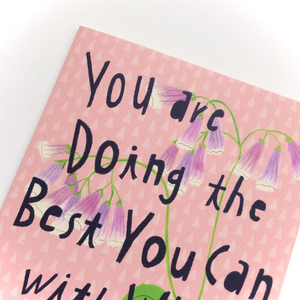 You Are Doing the Best You Can Card