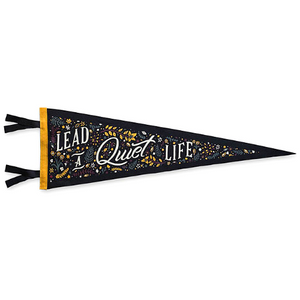 Lead a Quiet Lift Pennant