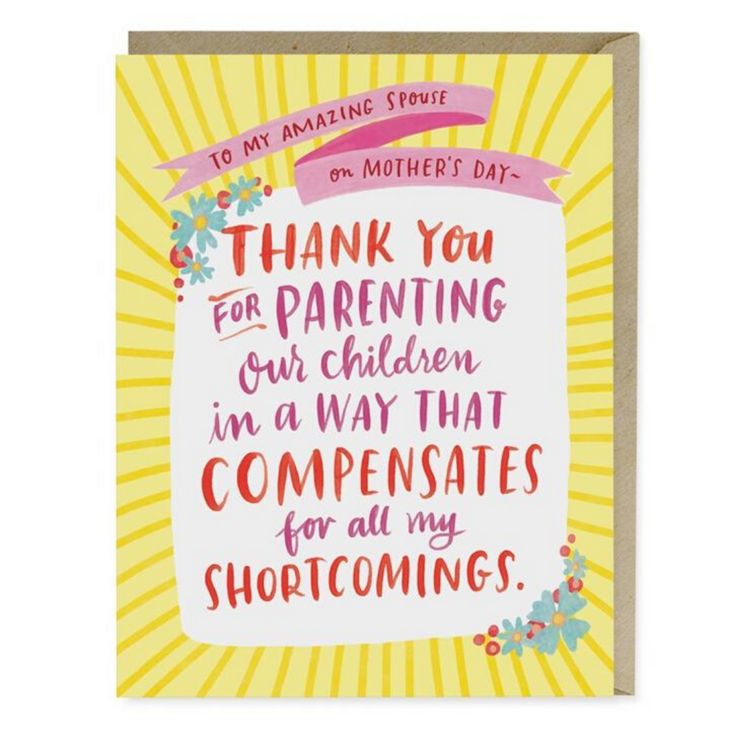 Mother's Shortcomings Card