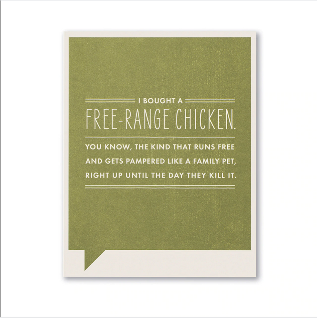 FF Card: I bought a free-range chicken. (JFL)