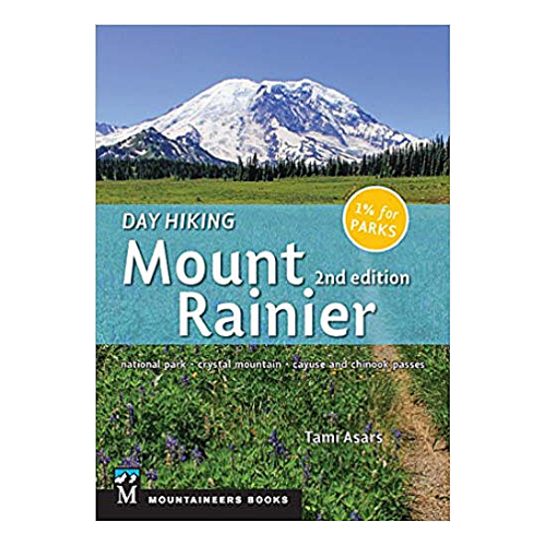 Day Hiking Mount Ranier 2nd Edition