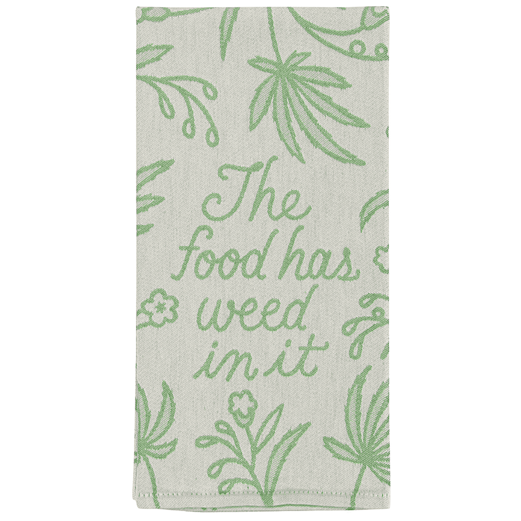 Food Has Weed In It Dish Towel