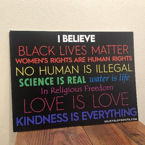 """I Believe"" Spread Love Yard Sign"