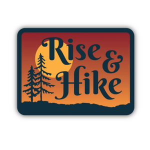 Rise & Hike Sticker