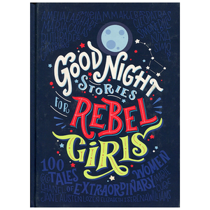 Good Night Stories for Rebel Girls Vol I