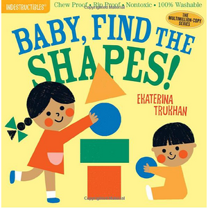 Indestructibles- Baby, Find The Shapes!