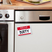 Load image into Gallery viewer, Flipside- Hello Dishwasher Sign