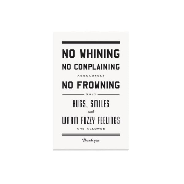 No Whining Print 11 x 17