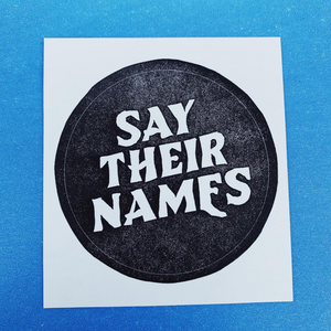 Say Their Names Sticker