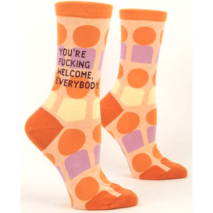 You're F*cking Welcome Crew Socks