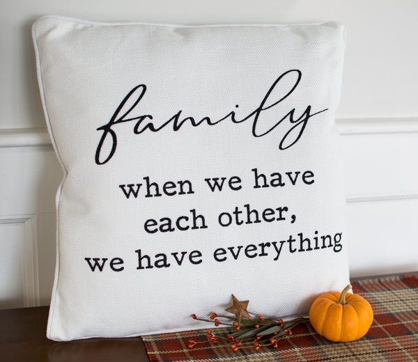 Family is Everything Pillow