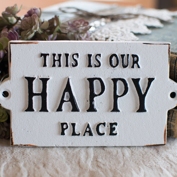 This is Our Happy Place - Small Iron Wall Plaque
