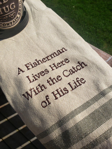 Catch of His Life Dish Towel