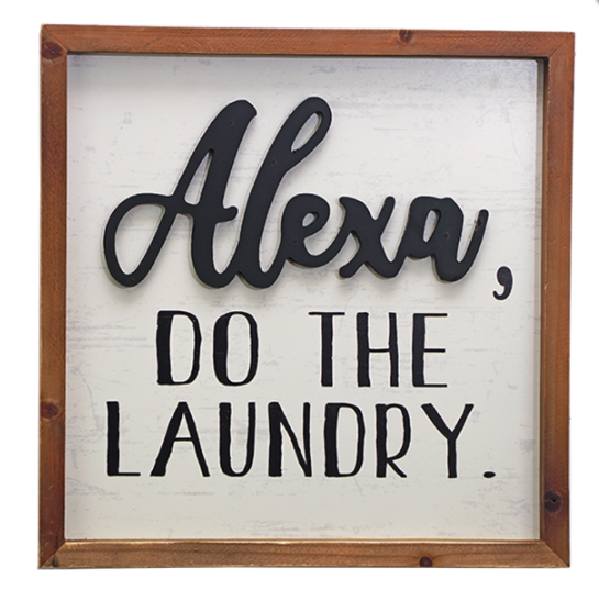Alexa, Do the Laundry Wall Plaque