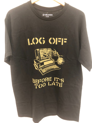 Volcom Log Off Before It's To Late Tee - Black SURF WORLD