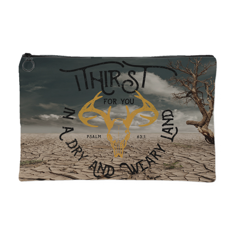 """I Thirst for You"" Zipper Pouch Makeup Bag"