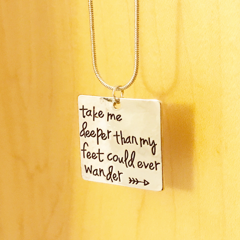 Take Me Deeper - Lyric Necklace