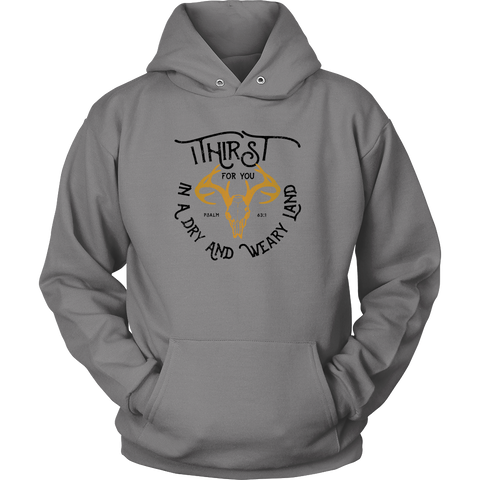 """I Thirst for You"" Hoodie for Men & Women"