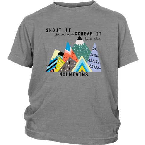 Shout it From the Mountains! Kids Tee