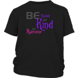Girls BE Humble Kind Awesome T-shirt