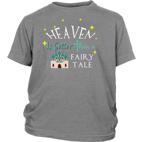 Heaven Is Better Boys/Girls T-Shirt