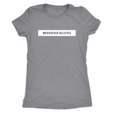 Whosoever Believes - Triblend Comfy T-shirt