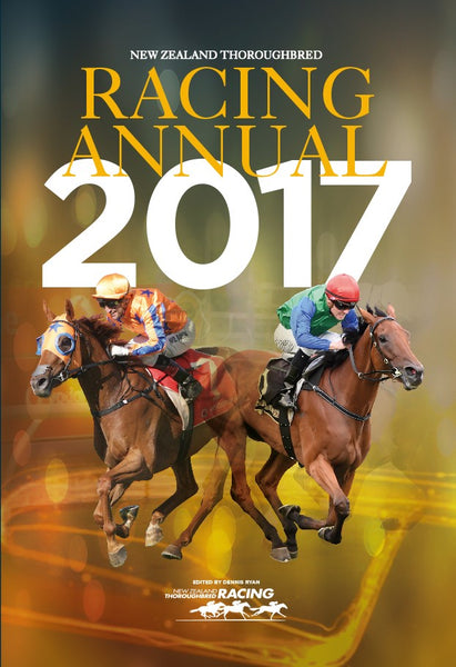 NEW - New Zealand Thoroughbred Racing Annual 2017