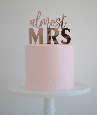 """Almost Mrs"" Cake Topper"