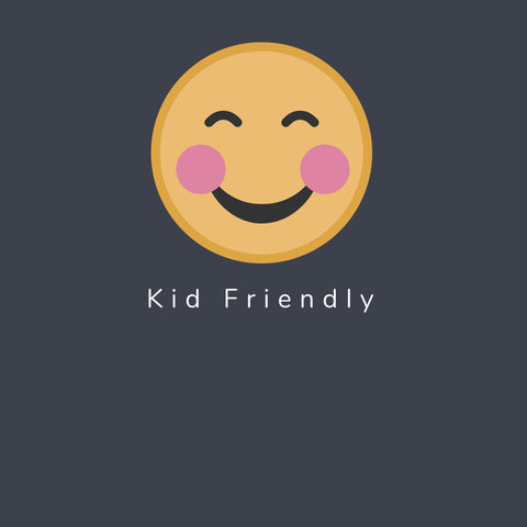 Kid Friendly