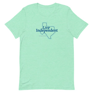 Live Independent Texas T-Shirt