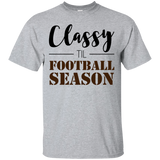 Classy til Football Season Ladies or Unisex T-Shirt S-3XL -  - T-Shirts - AKA Style Co - 3