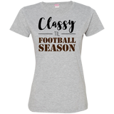 Classy til Football Season Ladies or Unisex T-Shirt S-3XL - Ladies Crew Neck Tee / Grey / Small - T-Shirts - AKA Style Co - 8