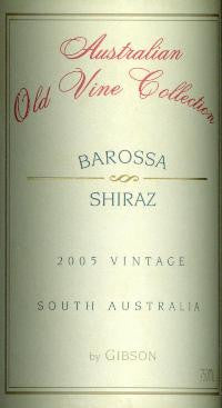 Gibson Australian Old Vine Collection Shiraz 2005 750ml, Barossa Valley