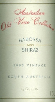 Gibson Australian Old Vine Collection Shiraz 2003 1.5L, McLaren Vale