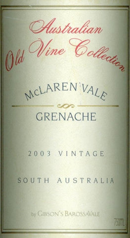 Gibson Australian Old Vine Collection Grenache 2003 750ml. Barossa Valley